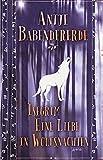 Isegrim: Eine Liebe in Wolfsnächten