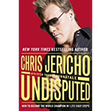 Undisputed: How to Become World Champion in 1,372 Easy Steps (English Edition)