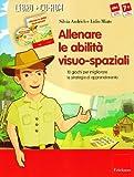 Allenare le abilità visuo-spaziali. 10 giochi per migliorare le strategie di apprendimento. Kit. Con CD-ROM