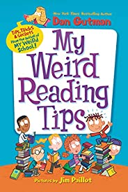 My Weird Reading Tips: Tips, Tricks & Secrets from the Author of My Weird Sc