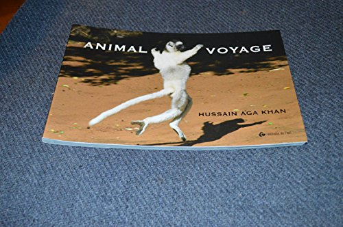 Animal voyage par Hussain Aga Khan, Antonin Potoski, Sally Laruelle (Broché)