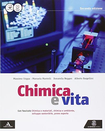Chimica e vita. Vol. unico. Approfondimenti. Per i Licei e gli Ist. magistrali. Con e-book. Con espansione online