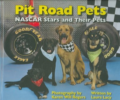 Pit Road Pets: NASCAR Stars And Their Pets by Laura Lacy (2006-02-02)