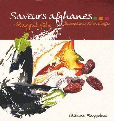 Saveurs afghanes par Margrit Götz