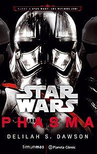 Star Wars. Phasma par  Delilah S. Dawson