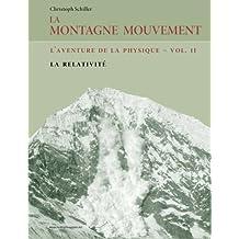 La Montagne Mouvement - vol. 2 - L'aventure de la physique: La relativité