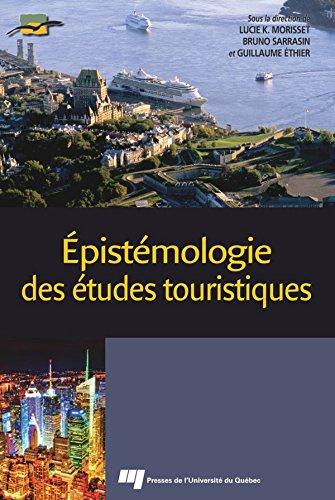 Épistémologie des études touristiques par Lucie K. Morisset
