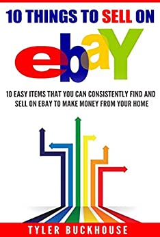 10 things to sell on ebay 10 easy items that you can for Things to sell from home