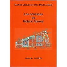 Les coulisses de Rolland Garros