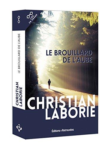 Le brouillard de l'aube par Christian Laborie