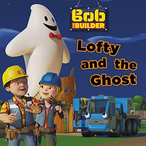 bob-the-builder-lofty-and-the-ghost