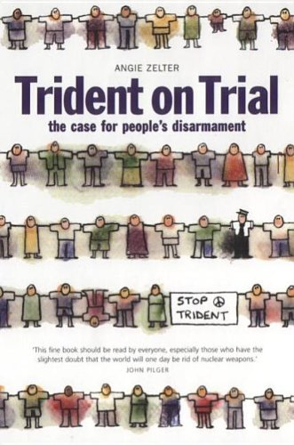trident-on-trial-the-case-for-peoples-disarmament