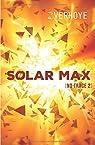 Solar Max: Après No Trace par Verhoye