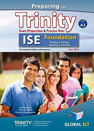 Preparing for Trinity. ISE A2 foundation. Student's book. No key. Per le Scuole superiori. Con audio formato MP3. Con e-book. Con espansione online