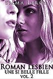 Roman Lesbien: Une Si Belle Fille (Tome 2): (Roman Érotique, Première Fois, LGBT,  Entre Femmes, Initiation) (French Edition)