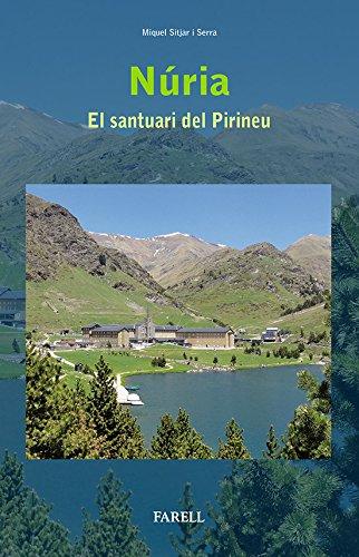 Nœria. El santuari del Pirineu (Cultura Popular) por Jordi Suades Marigot