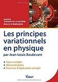 Les principes variationnels en physique