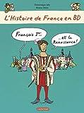 L'histoire de France en BD, Tome 7 - François 1er et la Renaissance