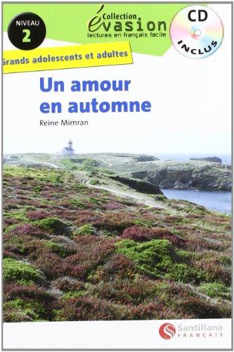 EVASION NIVEAU 2 UN AMOUR EN AUTOMNE + CD (Evasion Lectures FranÇais) - 9788492729067