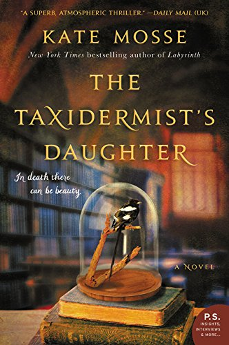 The Taxidermist's Daughter por Kate Mosse
