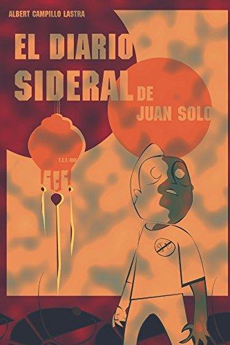 El Diario Sideral de Juan Solo