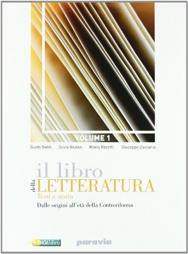 Il libro della letteratura. Con corso di scrittura. Per le Scuole superiori. Con espansione online