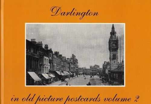 Darlington in Old Picture Postcards: v. 2 por George Flynn