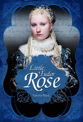 Little Tudor Rose (English Edition) Tabitha Rose