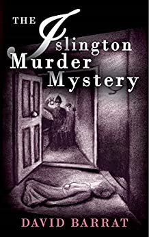 The Islington Murder Mystery by [Barrat, David]