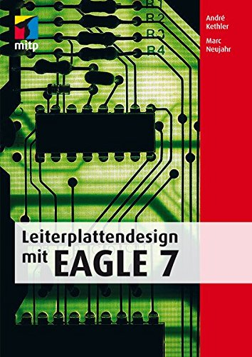 Leiterplattendesign mit EAGLE 7 (mitp Professional) Buch-Cover