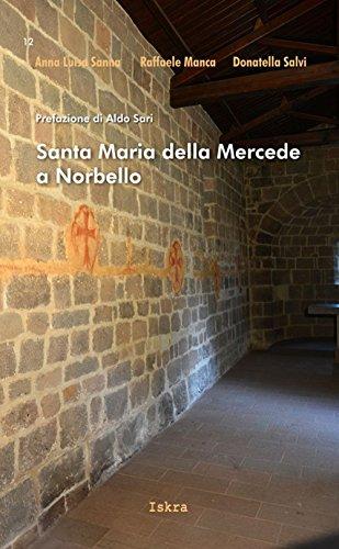Santa Maria della Mercede a Norbello (I tempi) por Anna L. Sanna
