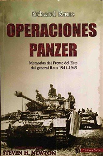 Operaciones Panzer: Las Memorias del Frente del Este del General Raus