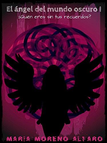 El Ángel Del Mundo Oscuro
