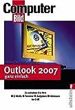 Image de Outlook 2007 ganz einfach: So behalten Sie Ihre Emails, Termine, Aufgaben, Adressen im Gri