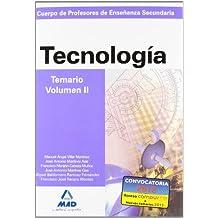 Cuerpo de profesores de enseñanza secundaria. Tecnología. Temario. Volumen ii (Profesores Eso - Fp 2012) - 9788466583251