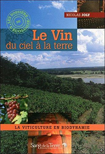 Le Vin du ciel à la terre