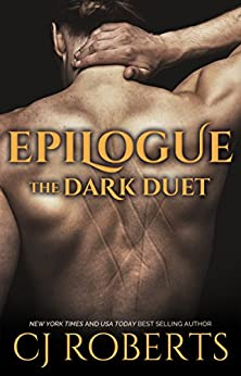 Epilogue (The Dark Duet Book 3) by [Roberts, CJ]