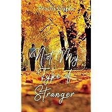 Not my type of stranger