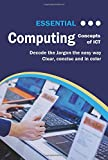 Essential Computing: Concepts of ICT (Computer Essentials)