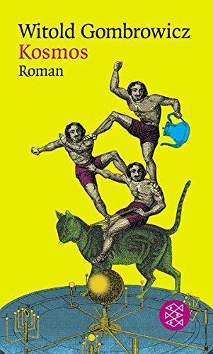 Kosmos: Roman (Witold Gombrowicz, Gesammelte Werke in elf Bänden (Taschenbuchausgabe))