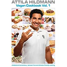 Vegan Cookbook: v. 1: Cholesterol Conscious, Lactose Free and Climate-friendly Cooking by Attila Hildmann (19-Nov-2010) Paperback