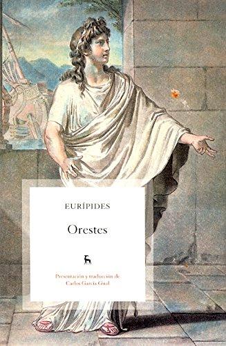 Orestes (VARIOS GREDOS) por Euripides Euripides