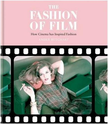 The Fashion of Film: How Cinema has Inspired Fashion