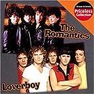 Take Two by Romantics, Loverboy (2005-04-26)