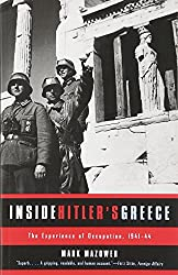 Inside Hitler's Greece: The Experience of Occupation, 1941-44 (Yale Nota Bene)