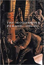 The Modernist Period: 1900-45 (Backgrounds to English Literature)