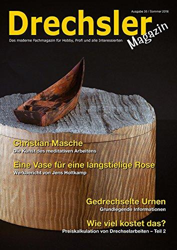 DrechslerMagazin Ausgabe 35 - Das moderne Fachmagazin