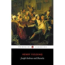 Joseph Andrews & Shamela: And, Shamela (Penguin Classics)