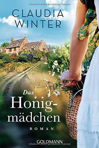 Buchseite und Rezensionen zu 'Das Honigmädchen: Roman' von Claudia Winter