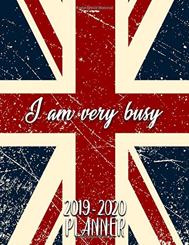 I Am Very Busy 2019-2020: Pretty Daily, Weekly and Monthly Planner 2019-2020. Cute Nifty 2 Year Organizer, Yearly Schedule and Agenda with ... and More. (Girly Personal Planners, Band 44)